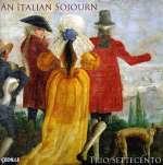 An Italian Sojourn - Italienische Kammermusik