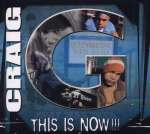 Craig-G: This Is Now