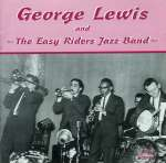 George Lewis & The Easy Rider Jazz Band