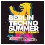 Berlin Techno Summer 2018: The Festival Sounds