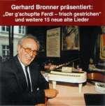 Gerhard Bronner - Der g'schrupfte Ferdl