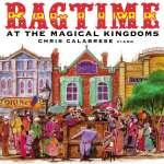 Im Angebot: Chris Calabrese - Ragtime at the Magical Kingdom für 13,99 EUR