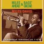 Miles Ahead & Bags Groove