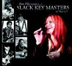 Amy Hanaiallii & Slack Key Mas