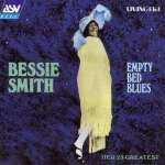Bessie Smith: Empty Bed Blues (1)