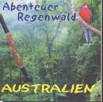Abenteuer Regenwald - Australien