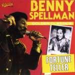 Benny Spellman: Fortune Teller