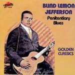 'Blind' Lemon Jefferson: Penitentiary Blues