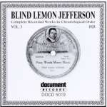 'Blind' Lemon Jefferson: Complete Recorded Works Vol. 3