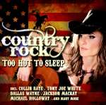 Country Rock-Too Hot To
