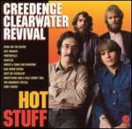 Creedence Clearwater Revival: Hot Stuff