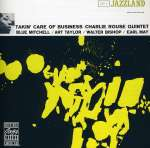 Charlie Quintet Rouse: Takin' Care Of Business