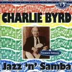 Charlie Byrd (1925-1999): Jazz N Samba