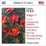 Charles Ives (1874-1954): Lieder Vol. 1
