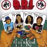 D. R. I.: Four Of A Kind (1)