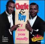 Charlie - Ray: I Love You Madly
