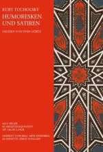 Tucholsky, Kurt: Humoresken & Satiren (Mit Musik-CD)