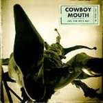 Cowboy Mouth: Are You With Me
