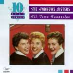 Andrews Sisters: All-Time Favorites