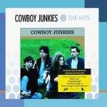 Cowboy Junkies: The Hits