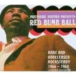 Red Bumb Ball - Rare Unreleased Ro.