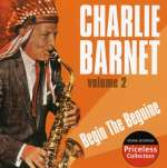 Charlie Barnet (1913-1991): Begin The Beguine