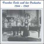 And His Orchestra 1944-49