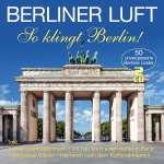 Berliner Luft So klingt Berlin