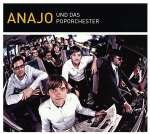 Anajo und das Pop-Orchester