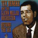 Beneke, Tex & Miller, Gle: Beyond The Sea