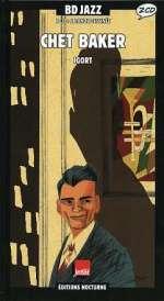 Chet Baker 1953 - 1955 (2 CDs + Buch)