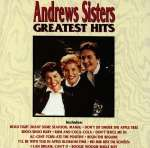Andrews Sisters: Greatest Hits