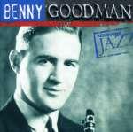 Benny Goodman: Ken Burns Jazz