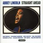 Abbey Lincoln (1930-2010): Straight Ahead (2)