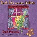 Tooth Fairy & Other Kidbi
