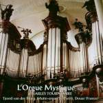 Charles Tournemire: L'Orgue Mystique Vol. 4