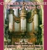 Charles Tournemire (1870-1939): Orgelwerke Vol. 2