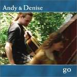 Andy & Denise: Go
