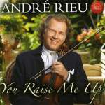 André Rieu: You Raise Me Up
