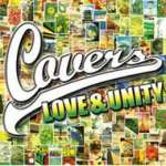 Covers - Love & Unity