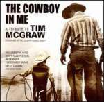 Cowboy In Me: A Tribute To Tim