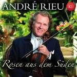 Andre Rieu: Rosen aus dem Süden