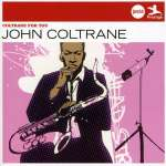 Coltrane For You (Jazz Club)