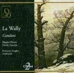 Alfredo Catalani (1854-1893): La Wally (3)