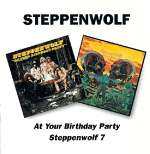 At Your Birthday Party - Steppenwolf 7