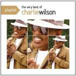 Charlie Wilson: Playlist: The Very Best Of Cha