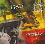 I Roy: Straight To The Heart