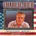 Charlie Rich: All American Country