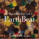 ''matsuryythm'' Vol. 1 Earth Be