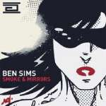 Ben Sims: Smoke & Mirrors